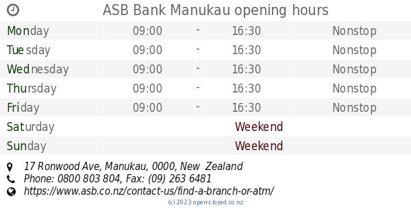 ASB Bank Manukau opening hours, 17 Ronwood Ave