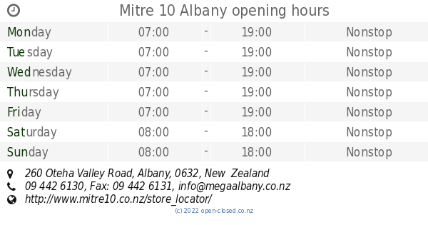 Mitre 10 Albany opening hours, 260 Oteha Valley Road